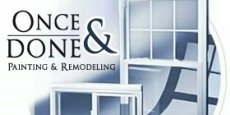 Once & Done Painting and Remodeling